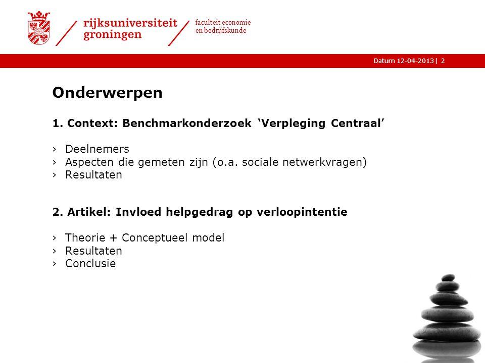 Onderwerpen 1. Context: Benchmarkonderzoek 'Verpleging Centraal'