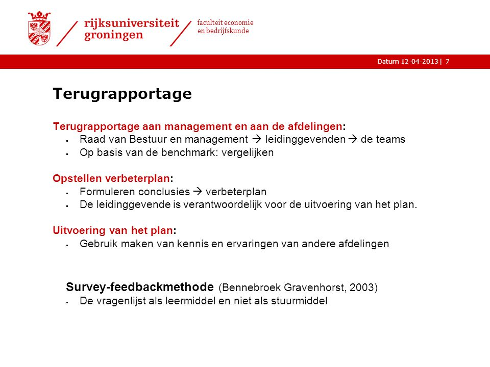 Terugrapportage Survey-feedbackmethode (Bennebroek Gravenhorst, 2003)