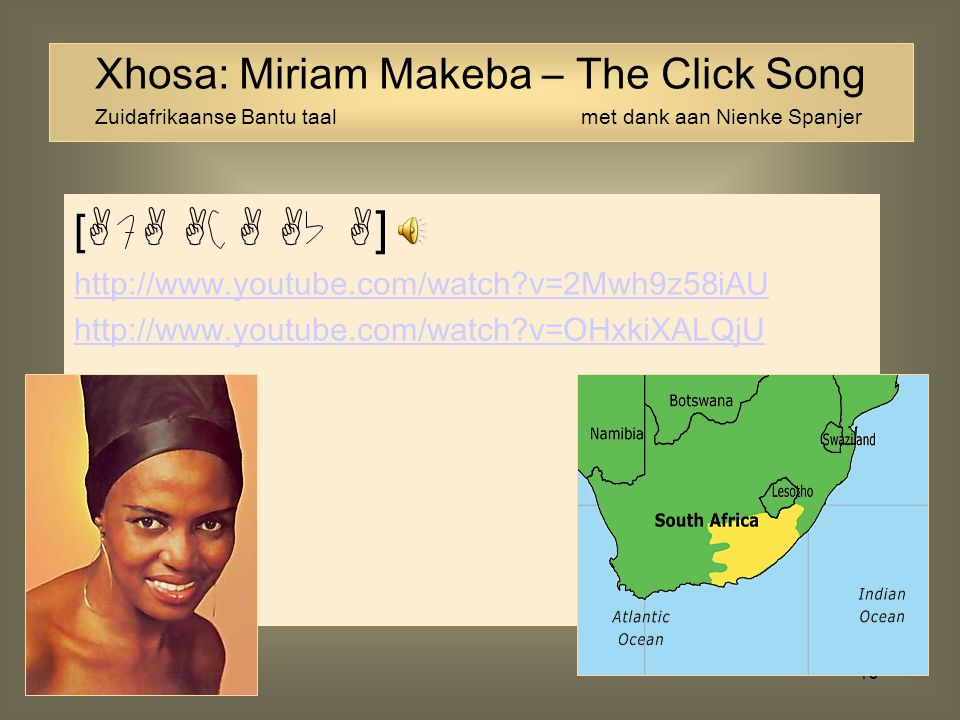 Xhosa: Miriam Makeba – The Click Song