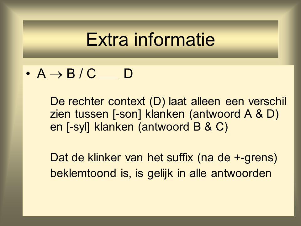 Extra informatie A  B / C D