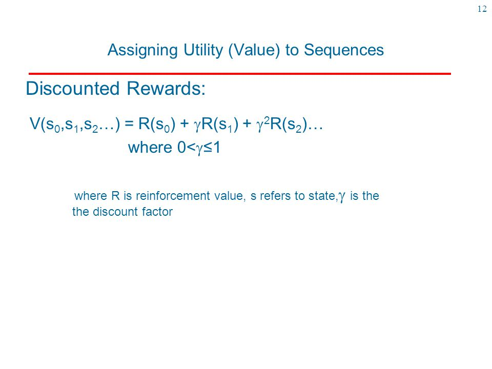 Assigning Utility (Value) to Sequences
