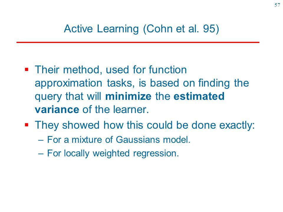 Active Learning (Cohn et al. 95)