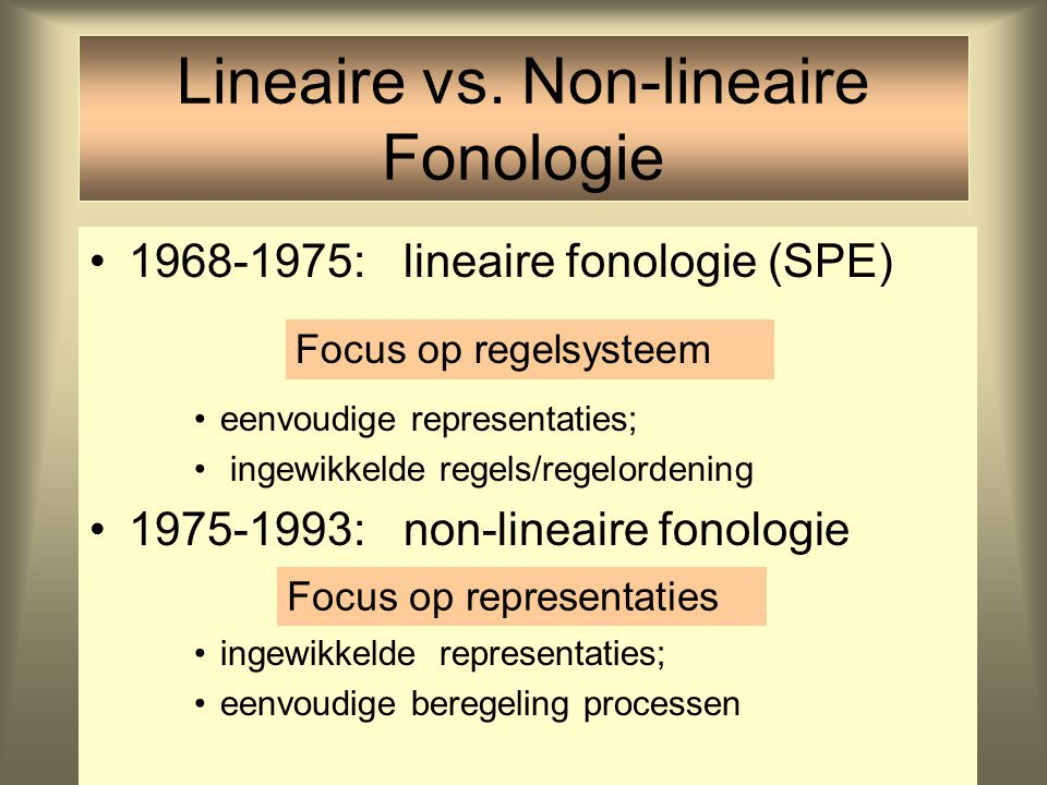 Lineaire vs. Non-lineaire Fonologie