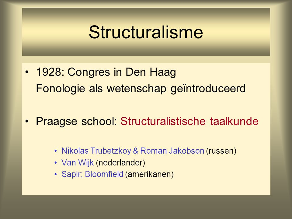 Structuralisme 1928: Congres in Den Haag
