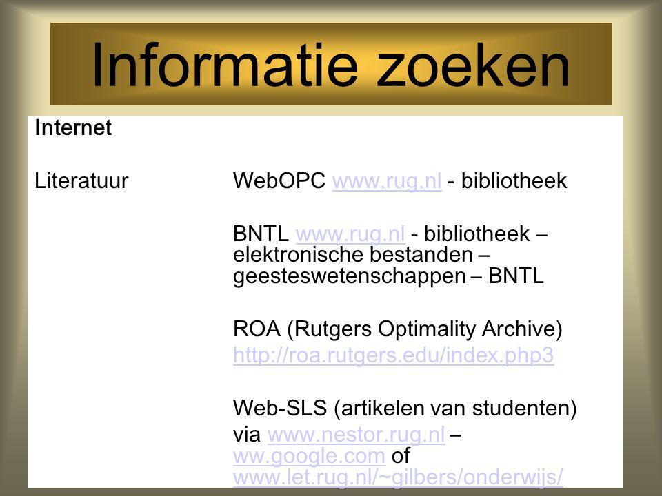 Informatie zoeken Internet Literatuur WebOPC www.rug.nl - bibliotheek