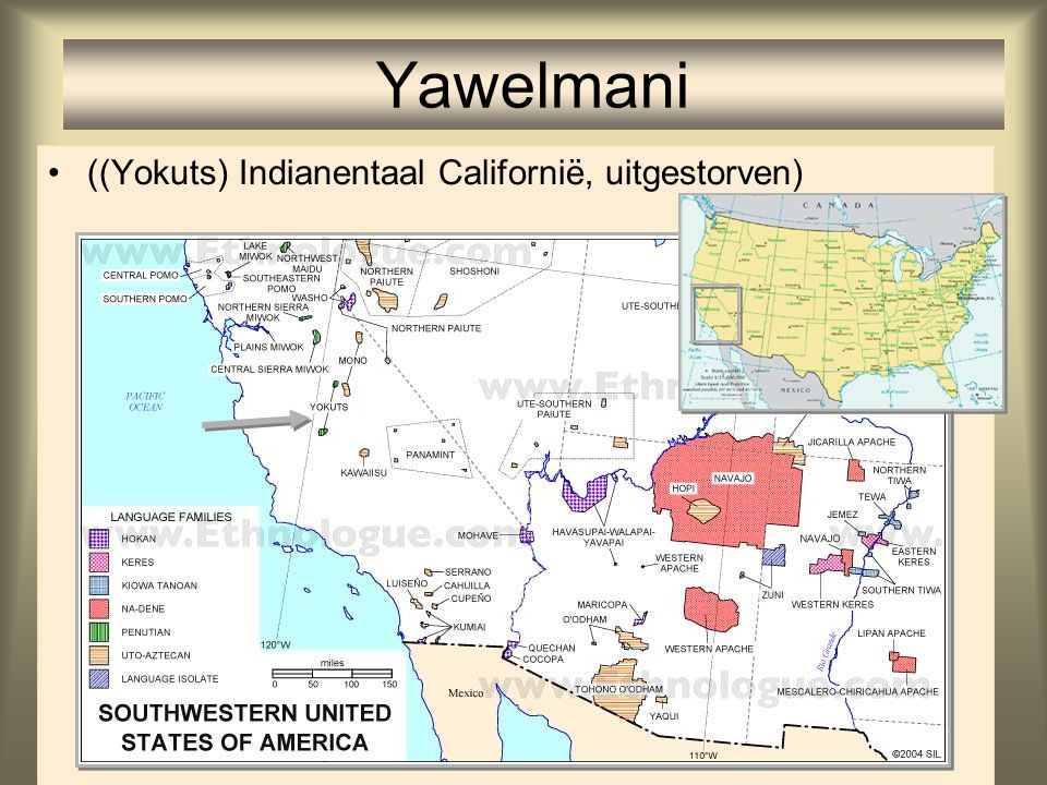 Yawelmani ((Yokuts) Indianentaal Californië, uitgestorven)