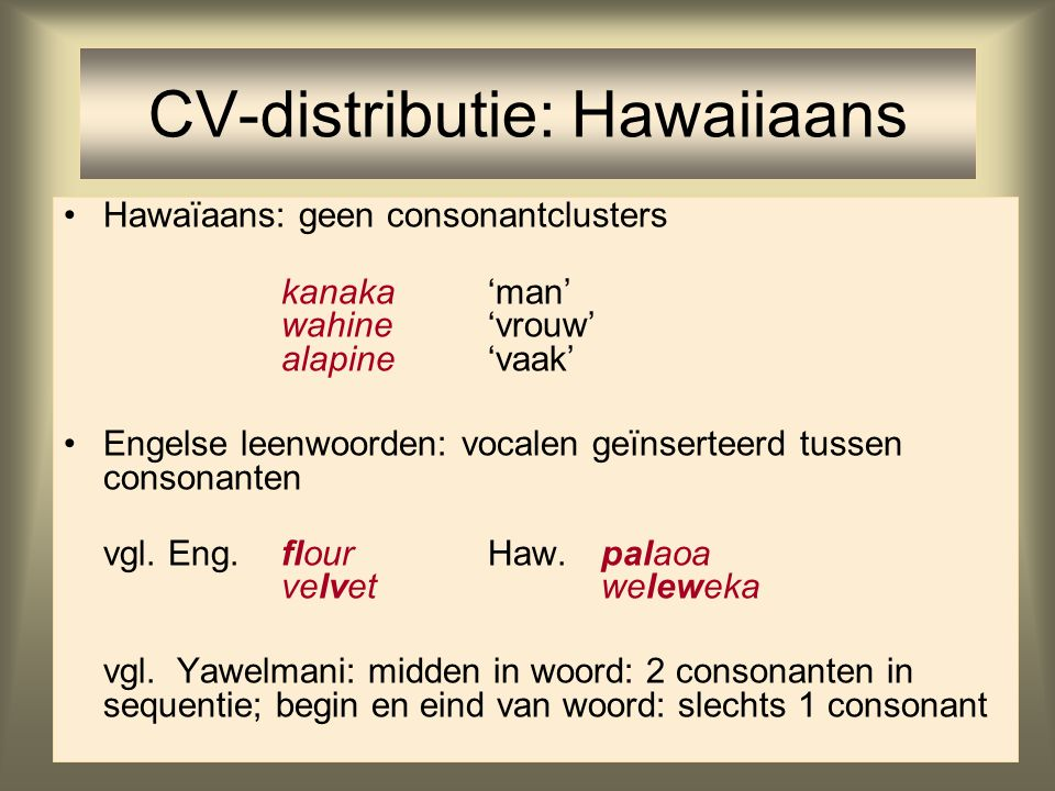 CV-distributie: Hawaiiaans
