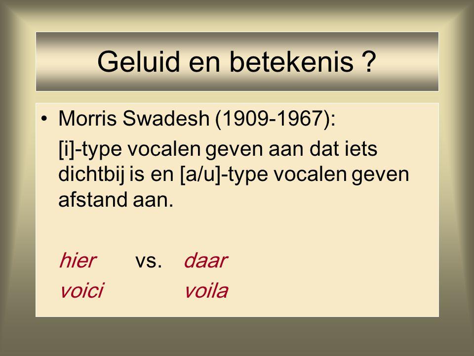 Geluid en betekenis Morris Swadesh (1909-1967):