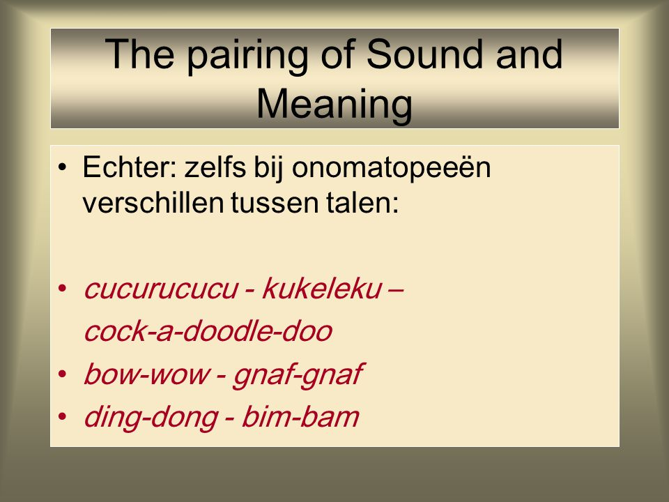 The pairing of Sound and Meaning