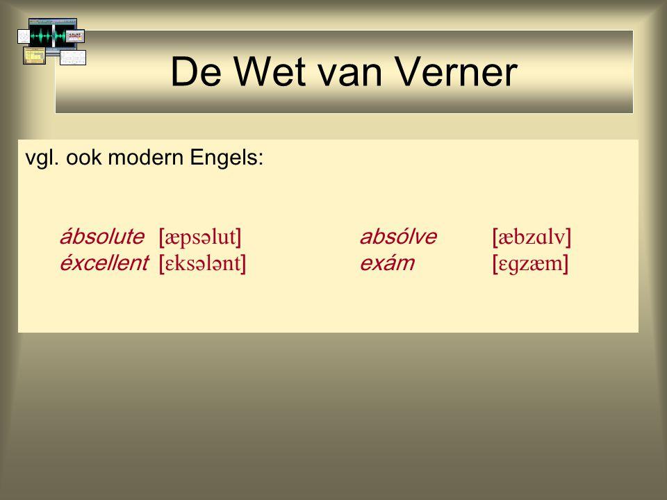 De Wet van Verner vgl. ook modern Engels:
