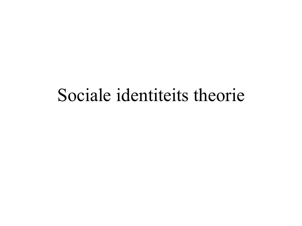 Sociale identiteits theorie
