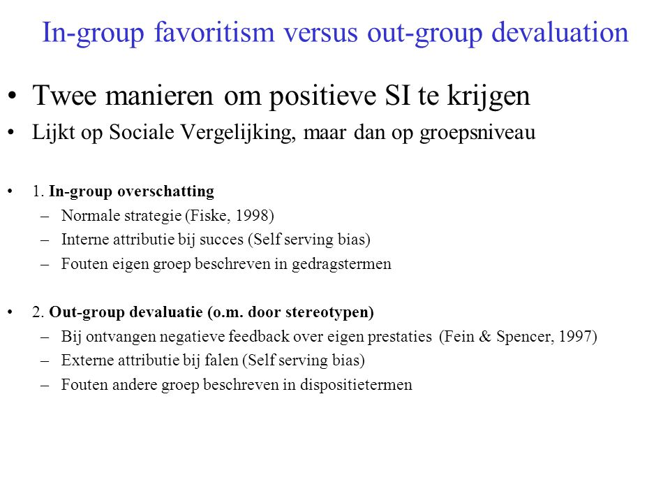 In-group favoritism versus out-group devaluation
