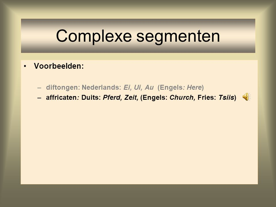Complexe segmenten Voorbeelden: