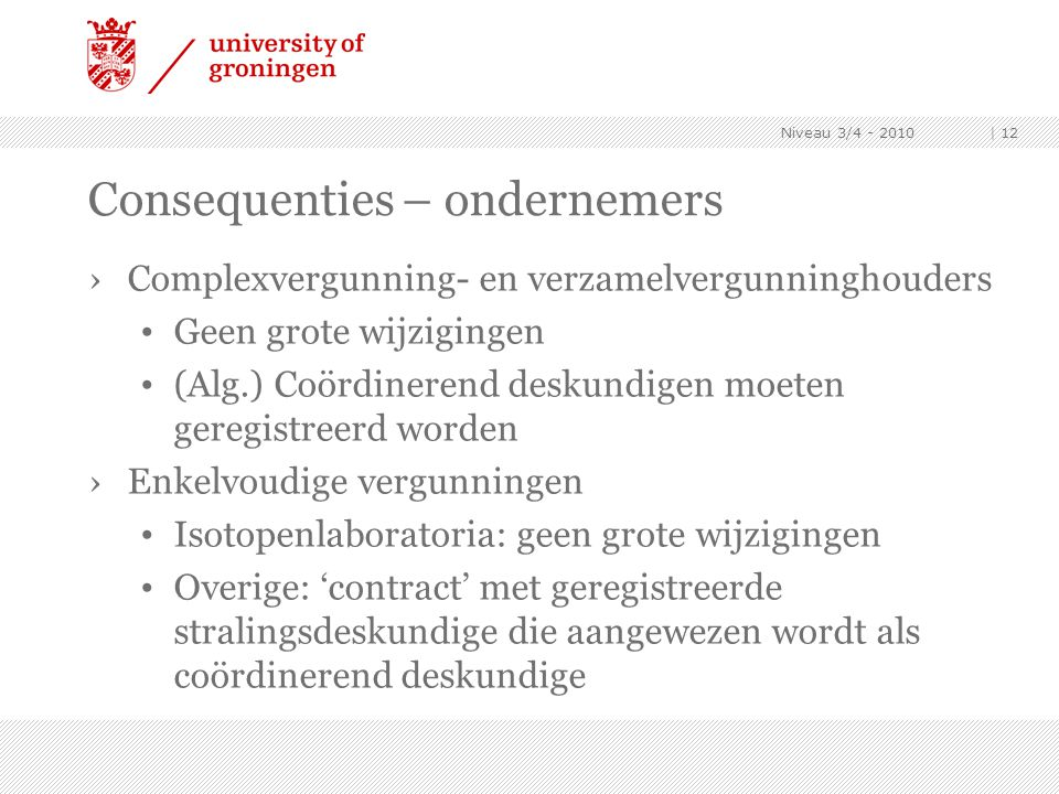 Consequenties – ondernemers