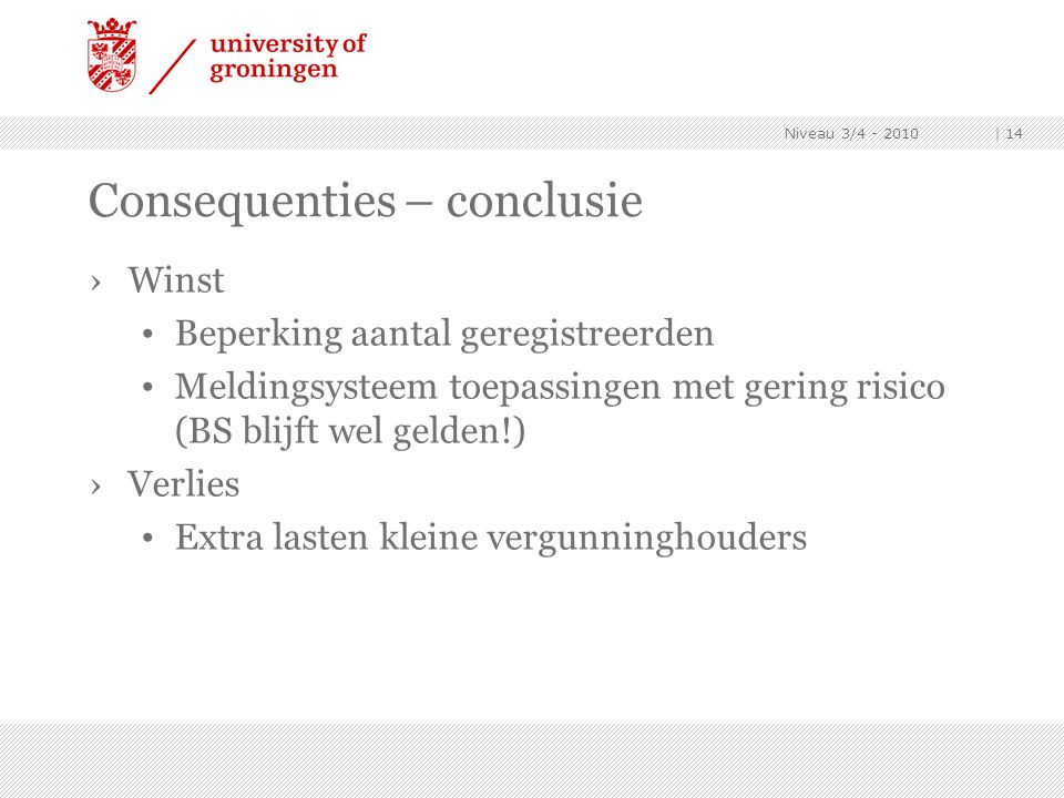 Consequenties – conclusie