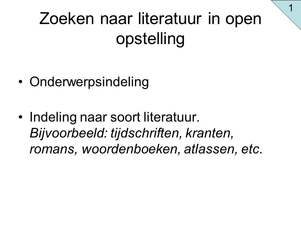 Zoeken naar literatuur in open opstelling