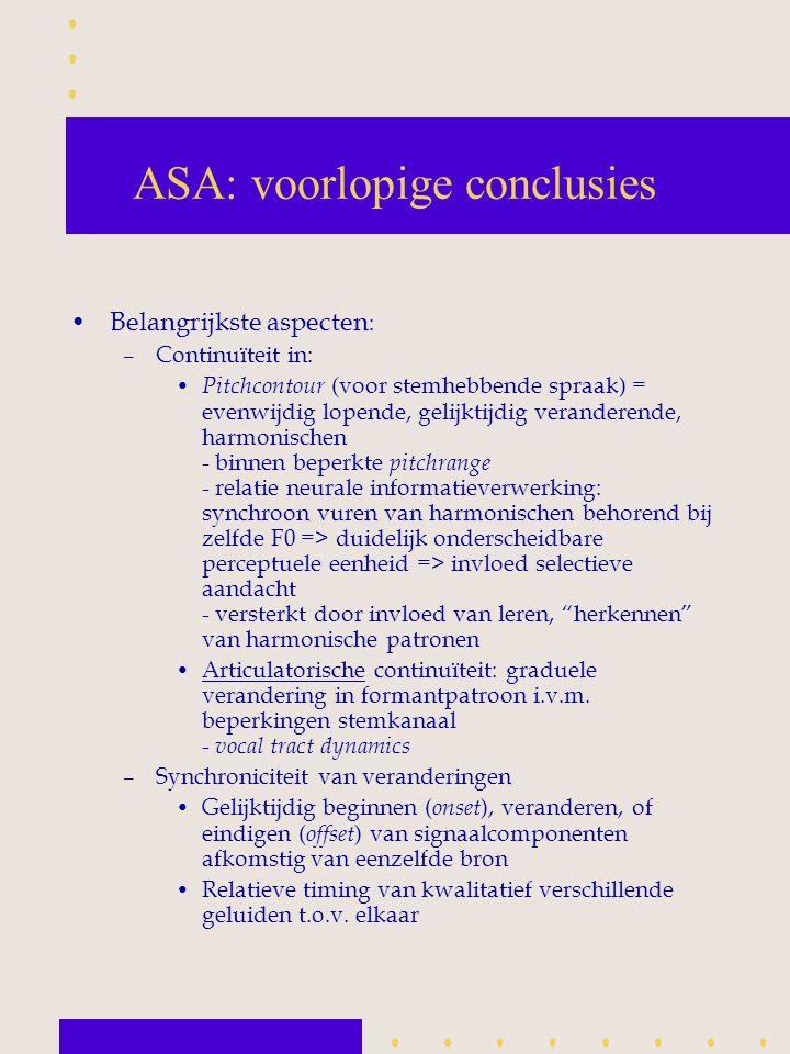 ASA: voorlopige conclusies