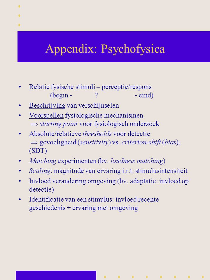 Appendix: Psychofysica