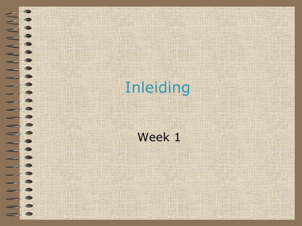 Inleiding Week 1