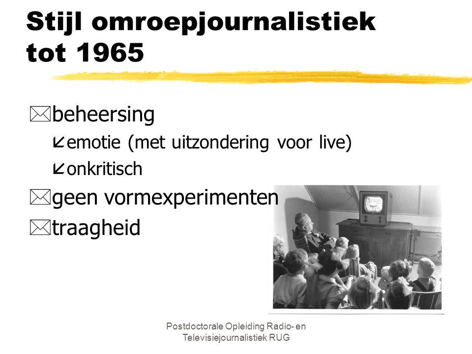 Stijl omroepjournalistiek tot 1965