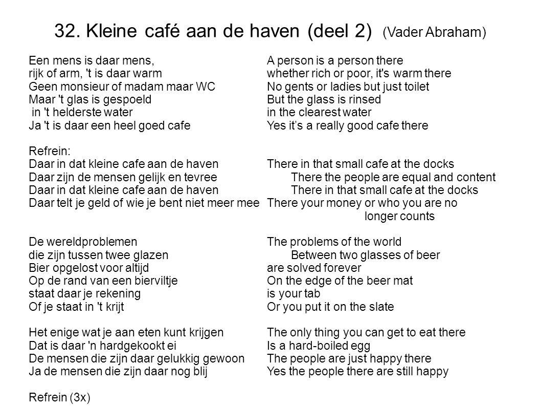 32. Kleine café aan de haven (deel 2) (Vader Abraham)