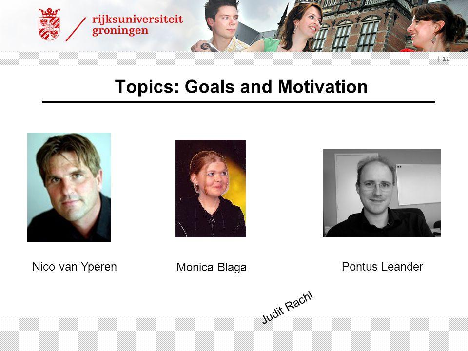 Topics: Goals and Motivation