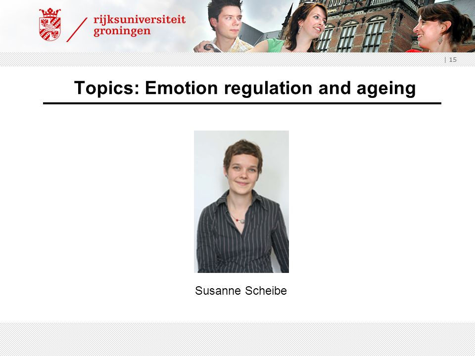 Topics: Emotion regulation and ageing