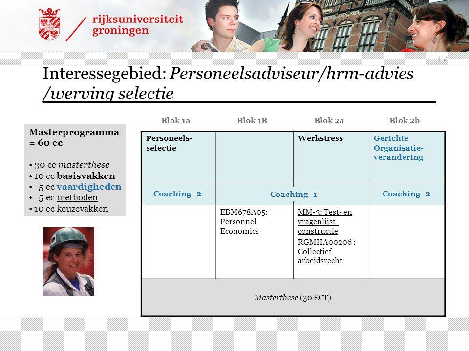 Interessegebied: Personeelsadviseur/hrm-advies /werving selectie