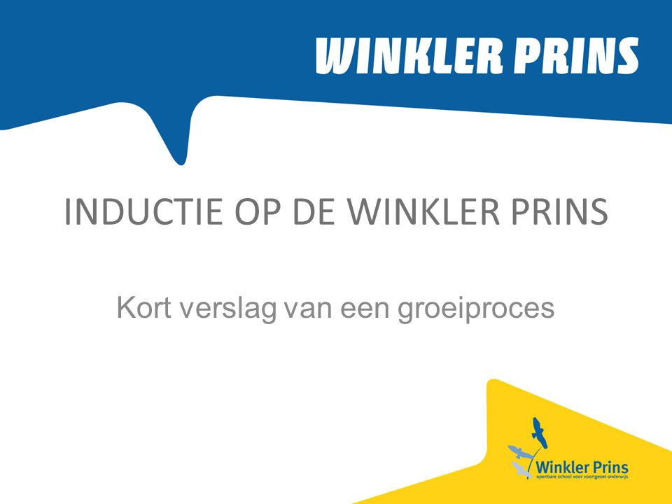 INDUCTIE OP DE WINKLER PRINS