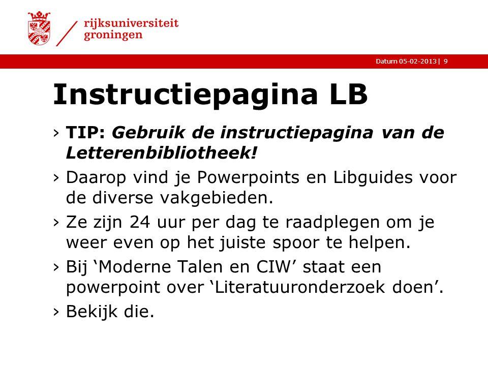 Instructiepagina LB TIP: Gebruik de instructiepagina van de Letterenbibliotheek!