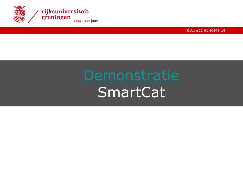Demonstratie SmartCat