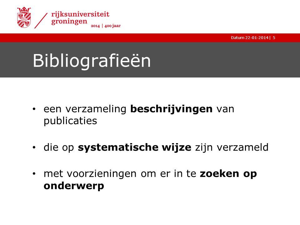 Bibliografieën een verzameling beschrijvingen van publicaties