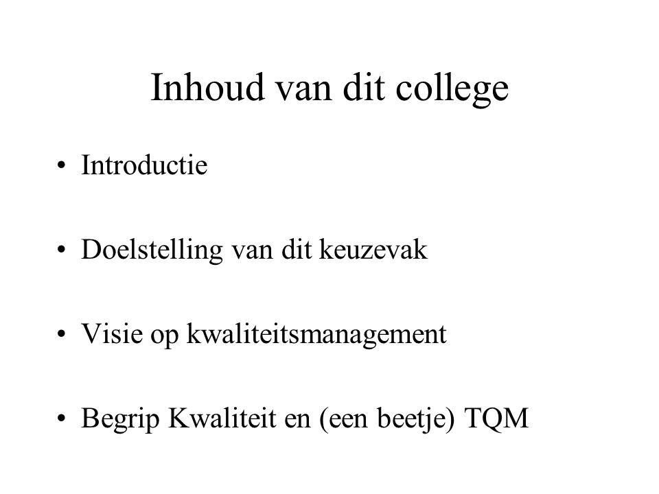 Inhoud van dit college Introductie Doelstelling van dit keuzevak
