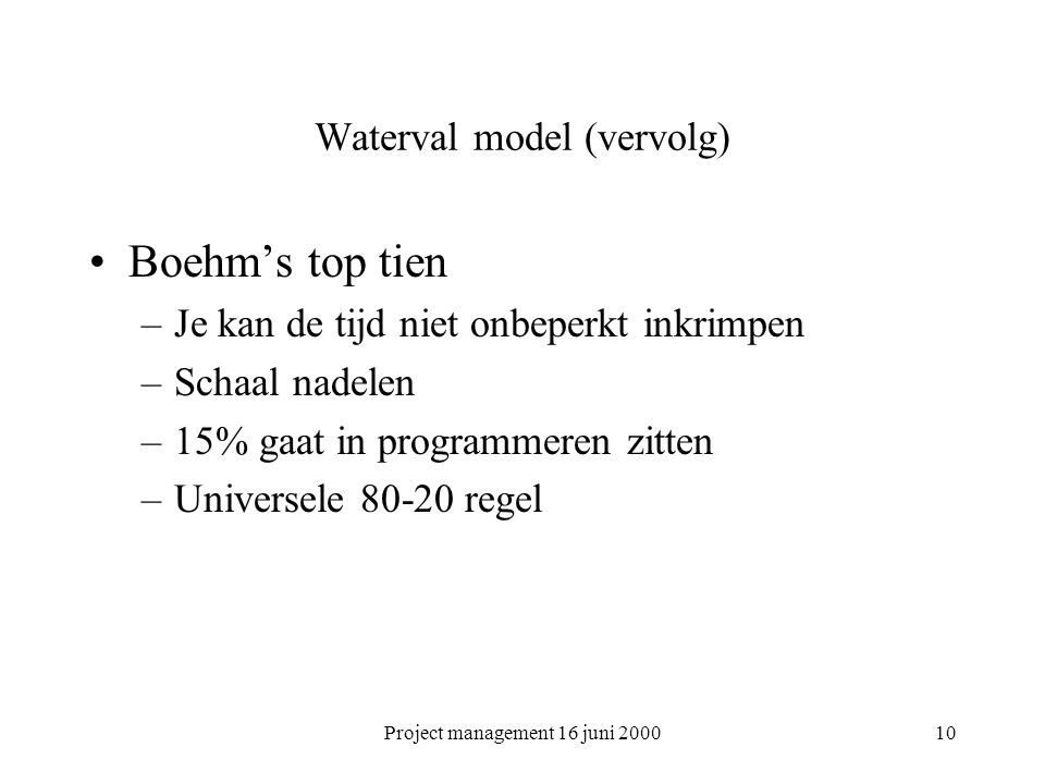 Waterval model (vervolg)