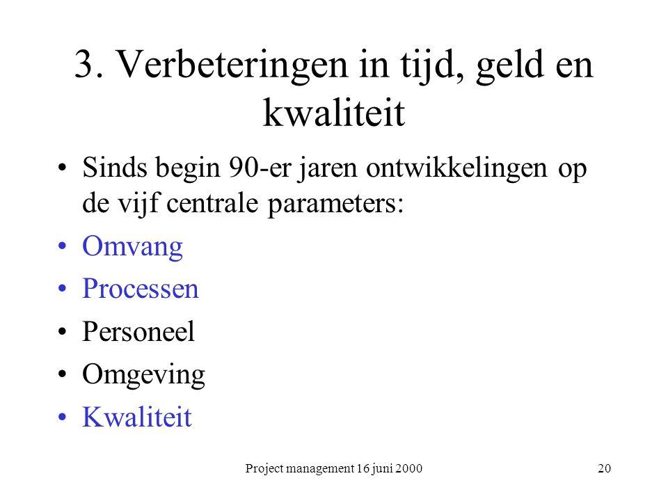 3. Verbeteringen in tijd, geld en kwaliteit