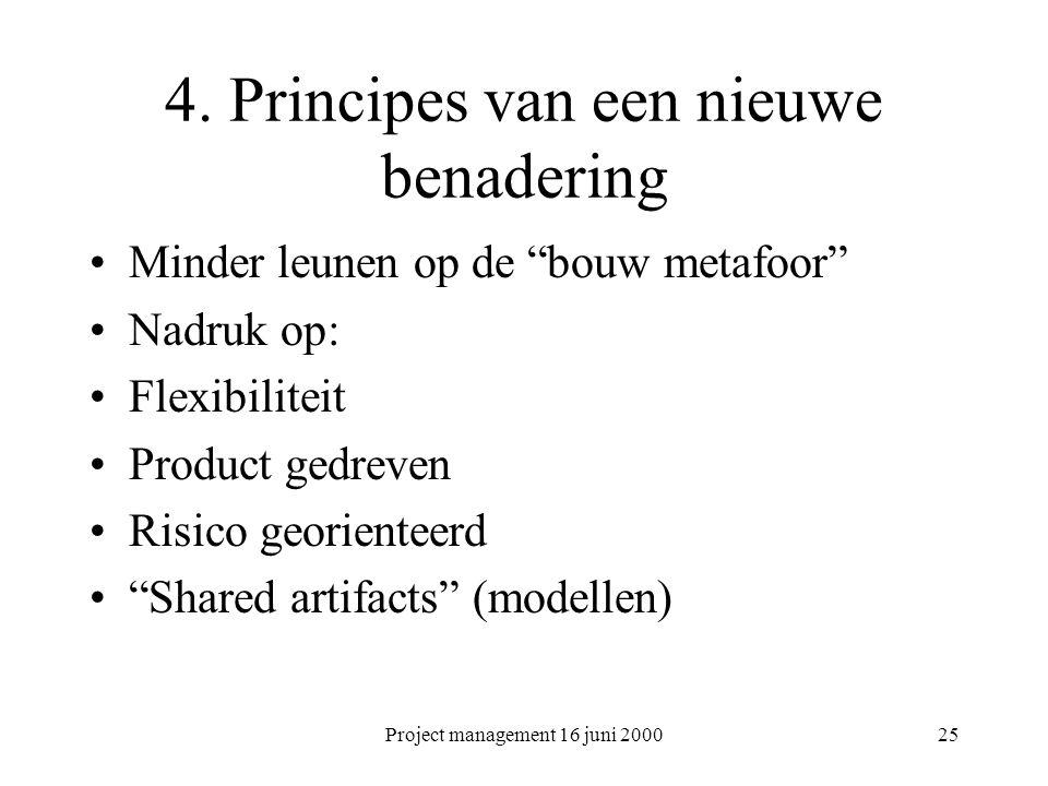 4. Principes van een nieuwe benadering