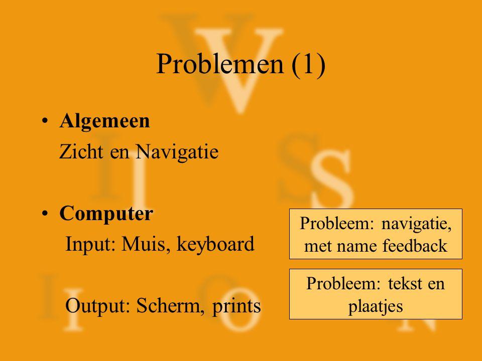 Problemen (1) Algemeen Zicht en Navigatie Computer