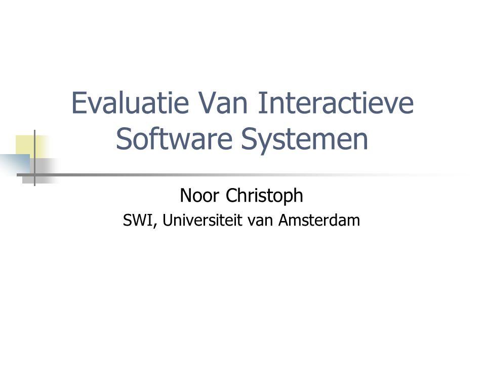 Evaluatie Van Interactieve Software Systemen