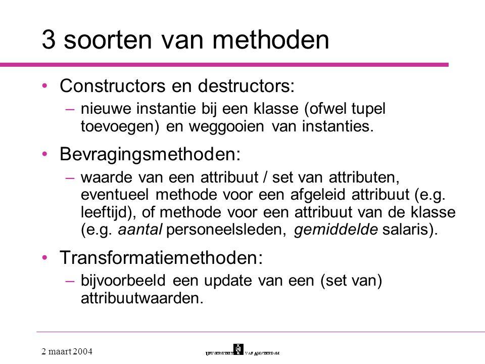3 soorten van methoden Constructors en destructors: