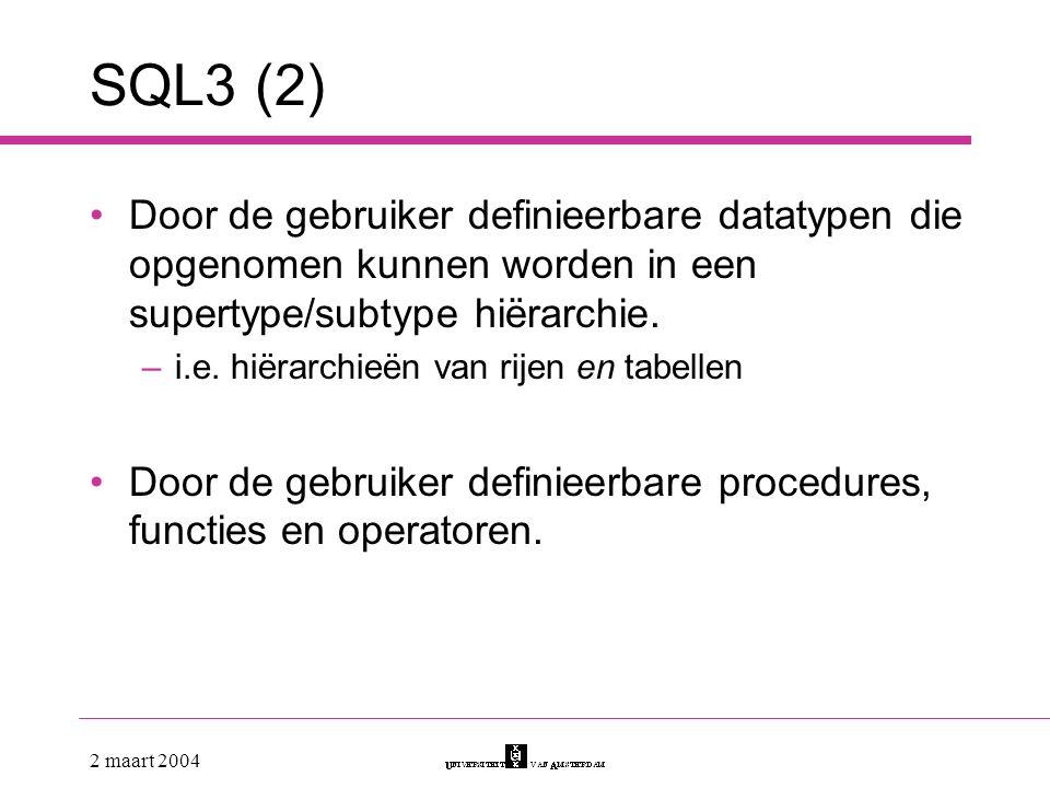 SQL3 (2) Door de gebruiker definieerbare datatypen die opgenomen kunnen worden in een supertype/subtype hiërarchie.