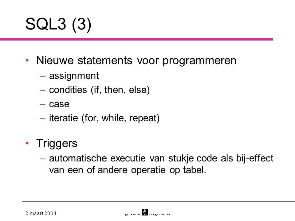 SQL3 (3) Nieuwe statements voor programmeren Triggers assignment
