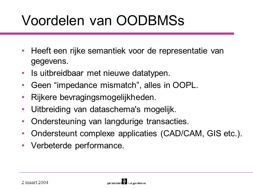 Voordelen van OODBMSs Heeft een rijke semantiek voor de representatie van gegevens. Is uitbreidbaar met nieuwe datatypen.