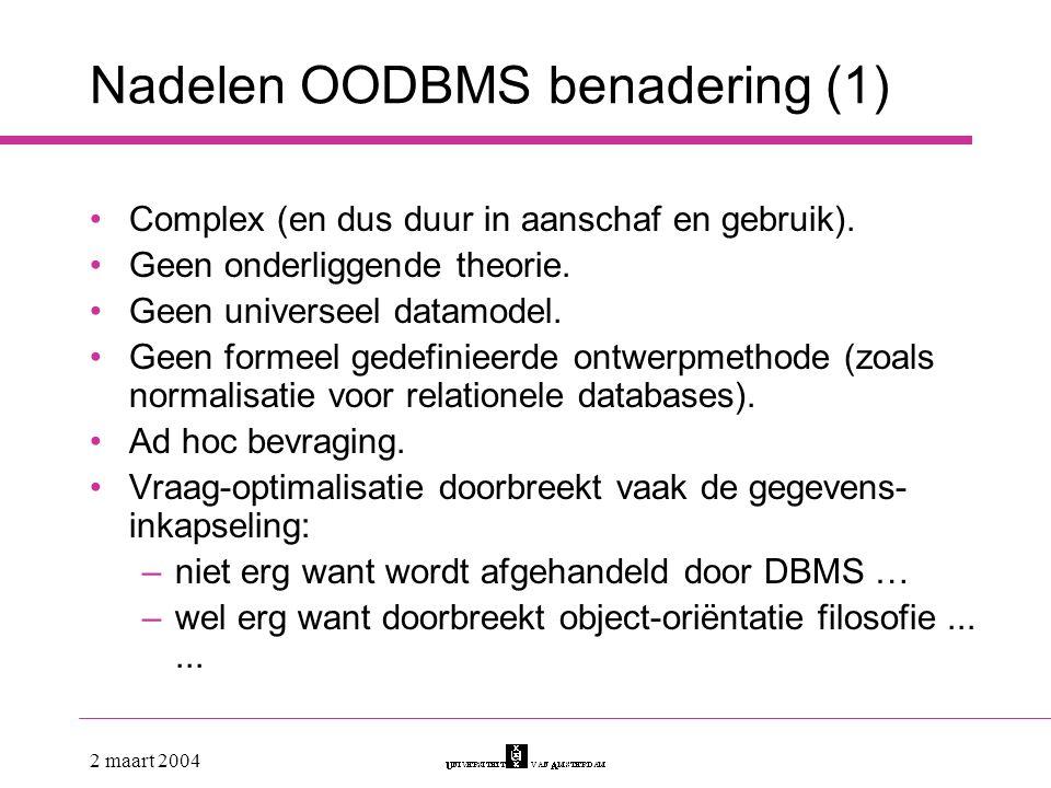 Nadelen OODBMS benadering (1)