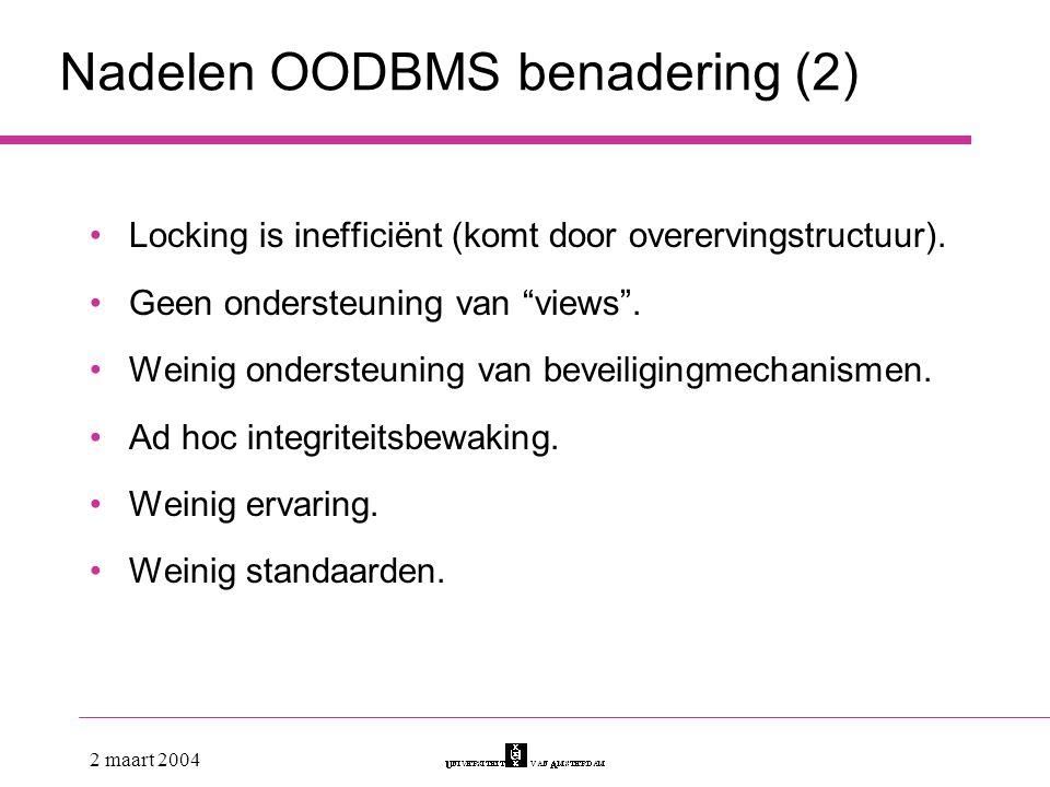 Nadelen OODBMS benadering (2)