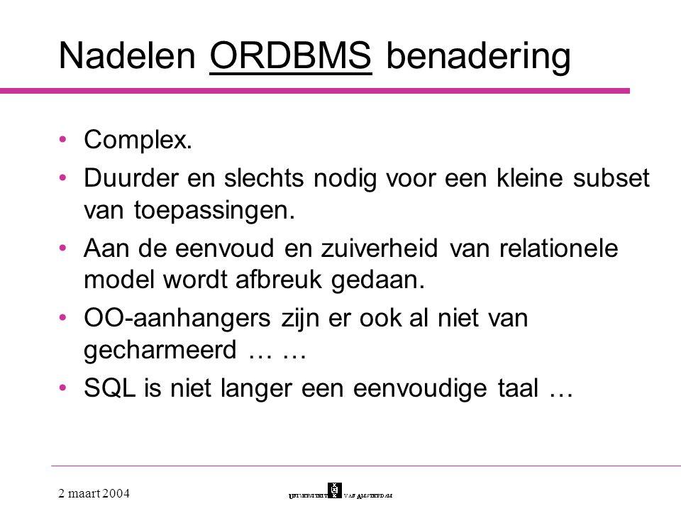 Nadelen ORDBMS benadering