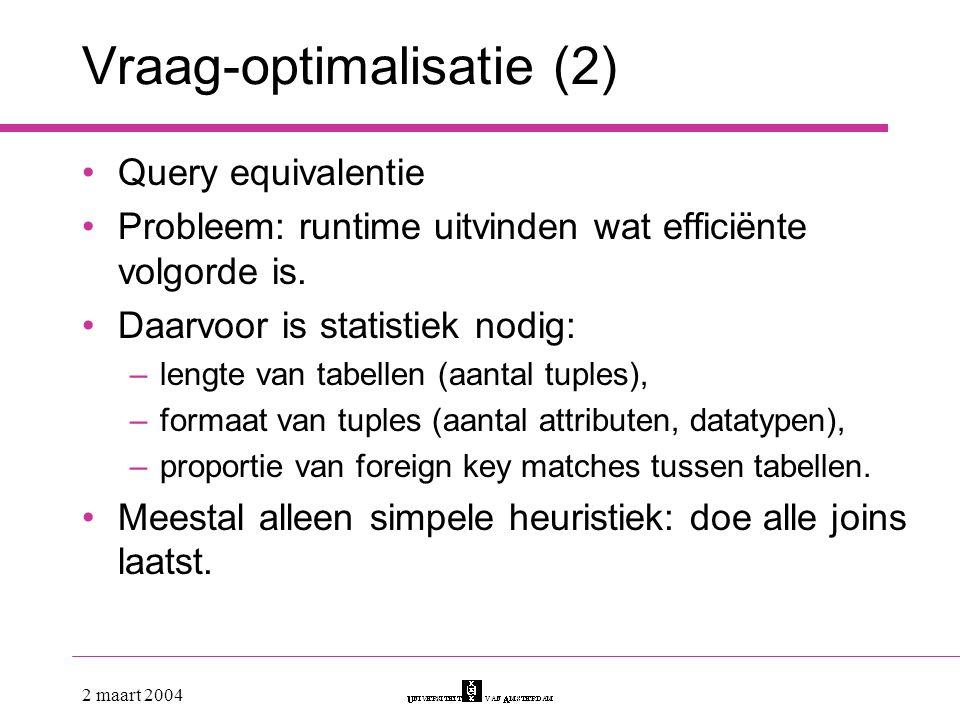Vraag-optimalisatie (2)