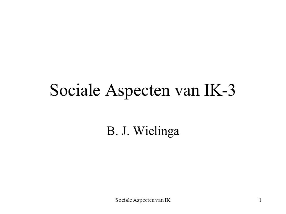 Sociale Aspecten van IK-3