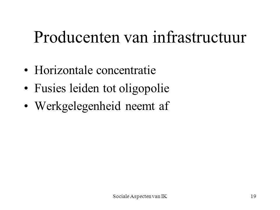 Producenten van infrastructuur