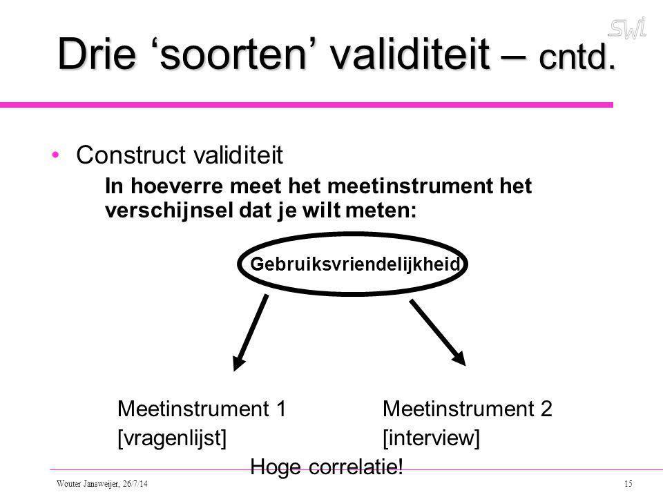 Drie 'soorten' validiteit – cntd.
