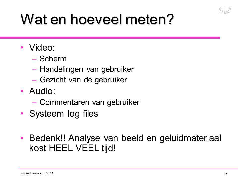 Wat en hoeveel meten Video: Audio: Systeem log files